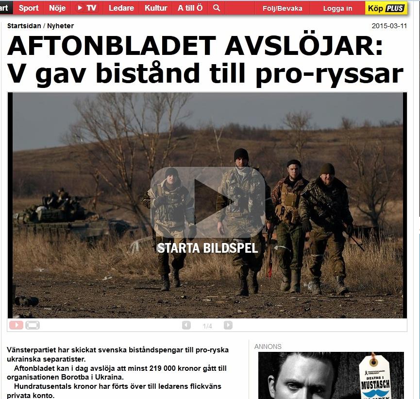 Aftonbladet avslojar v gav bistand till pro ryssar